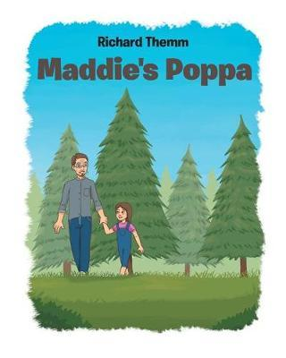 Maddie's Poppa by Richard Themm
