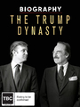 The Trump Dynasty on DVD