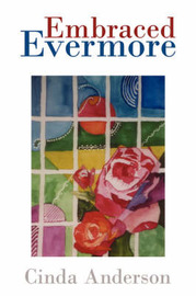 Embraced Evermore by Cinda Anderson
