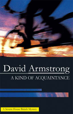 A Kind of Acquaintance by David Armstrong image