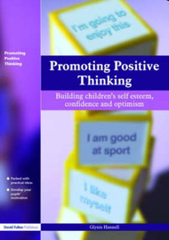 Promoting Positive Thinking by Glynis Hannell image