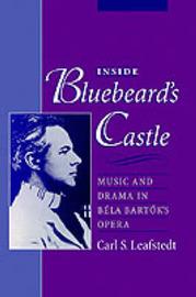 Inside Bluebeard's Castle by Carl S. Leafstedt