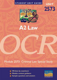 A2 Law Unit 2573 OCR: Criminal Law Special Study: Module 2573 by Chris Turner image