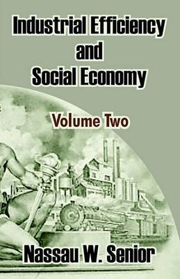 Industrial Efficiency and Social Economy (Volume Two) image