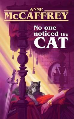 No One Noticed the Cat by Anne McCaffrey image