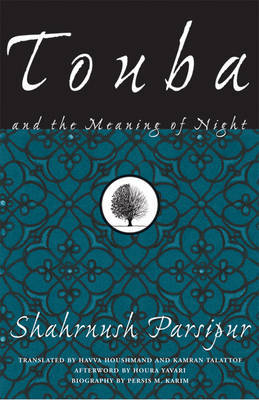 Touba And The Meaning Of Night by Shahrnush Parsipur image