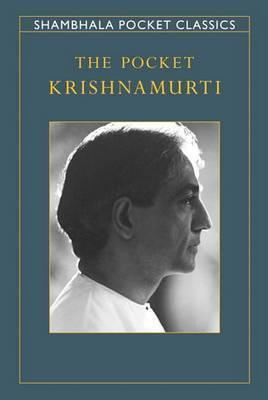 The Pocket Krishnamurti by Jiddu Krishnamurti