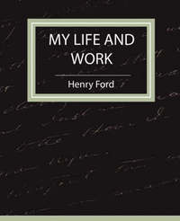 My Life and Work - Autobiography by Ford Henry Ford image