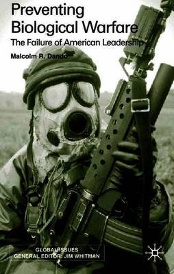 Preventing Biological Warfare by Malcolm R. Dando