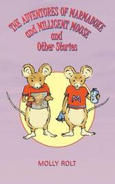 The Adventures of Marmaduke and Millicent Mouse and Other Stories by Molly Rolt image
