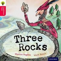 Oxford Reading Tree Traditional Tales: Level 4: Three Rocks by Monica Hughes