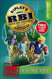 Ripley's Bureau of Investigation 1: Scaly Tale by Ripley's Believe It or Not! image