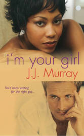I'm Your Girl by J.J. Murray image