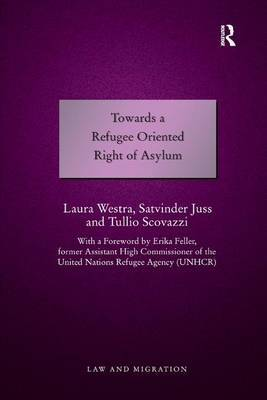 Towards a Refugee Oriented Right of Asylum by Laura Westra image
