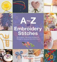 A-Z of Embroidery Stitches by Country Bumpkin Publications