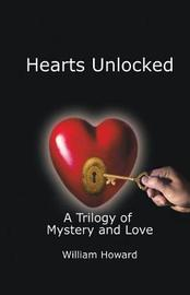 Hearts Unlocked by William Howard image