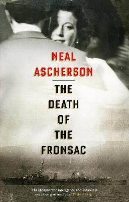 The Death of the Fronsac: A Novel by Neal Ascherson image