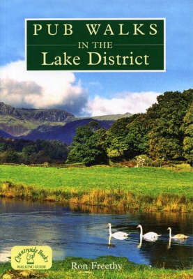 Pub Walks in the Lake District by Ron Freethy