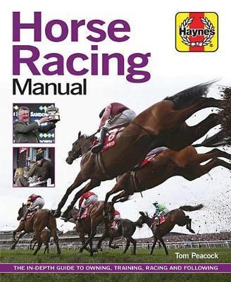 Horse Racing Manual by Tom Peacock