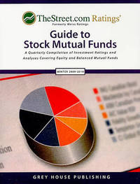 TheStreet.com Rating's Guide to Stock Mutual Funds: A Quarterly Compilation of Investment Ratings and Analyses Covering Equity and Balanced Mutual Funds image