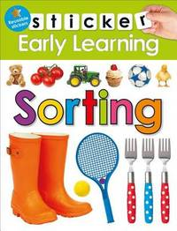 Sticker Early Learning: Sorting by Roger Priddy