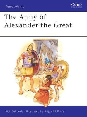 The Army of Alexander the Great by Nick Sekunda image
