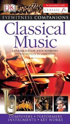 Eyewitness Companions: Classical Music by John Burrows