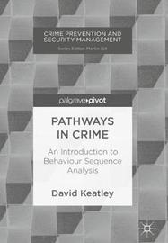 Pathways in Crime by David Keatley