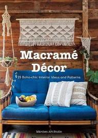 Macrame Decor: 25 Boho-chic Interior Ideas and Patterns by Marchen Art Studio