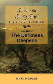 The Darkness Deepens by Mark Timothy Morgan