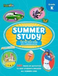 Summer Study: For the Child Going into Kindergarten