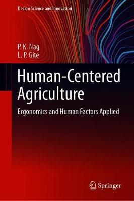 Human-Centered Agriculture by P.K. Nag