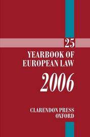 The Yearbook of European Law: 2006: v. 25 image