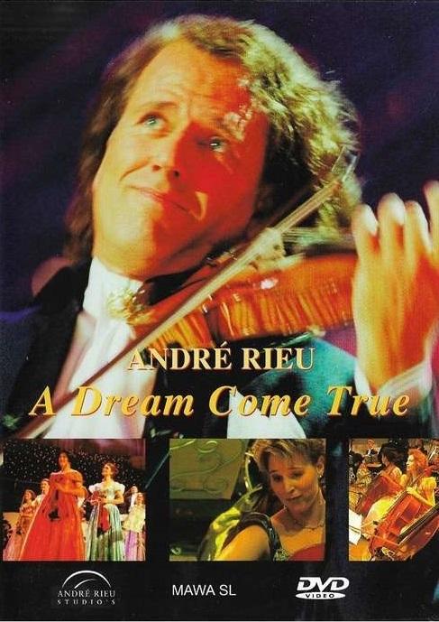 André Rieu: A Dream Come True on DVD