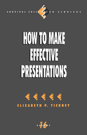 How to Make Effective Presentations by Elizabeth P. Tierney image