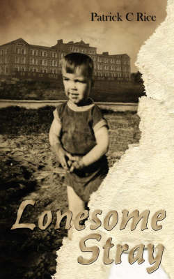 Lonesome Stray by Patrick C. Rice