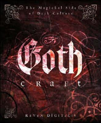 Goth Craft by Raven Digitalis
