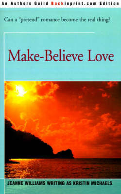 Make-Believe Love by Jeanne Williams