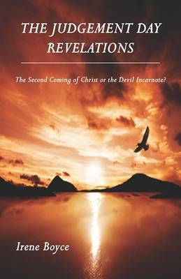 The Judgement Day Revelations by Irene Boyce