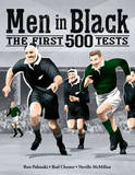 Men in Black: The First 500 Tests by Ron Palenski