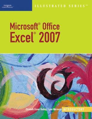 Microsoft Office Excel 2007 by Elizabeth Eisner Reding