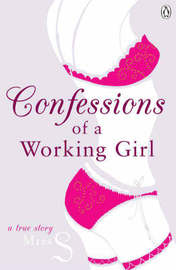 Confessions of a Working Girl by Miss S image