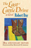 The Last Cattle Drive by Robert Day