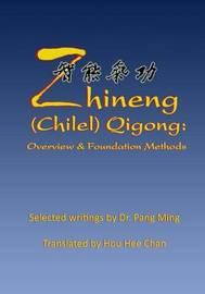 Zhineng (Chilel) Qigong by Hou Hee Chan