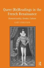 Queer (Re)Readings in the French Renaissance by Gary Ferguson image