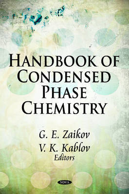 Handbook of Condensed Phase Chemistry
