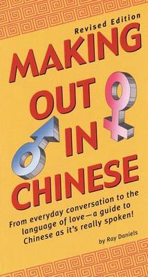 Making Out In Chinese by Ray Daniels image