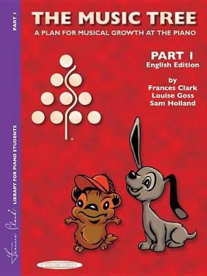 The Music Tree English Edition Student's Book by Frances Clark