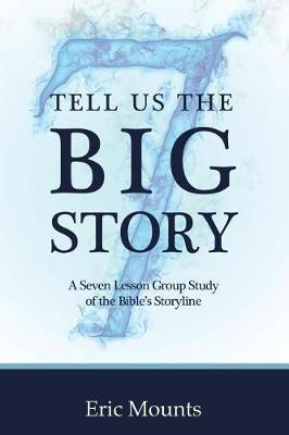 Tell Us the Big Story by Eric Mounts image