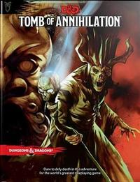 Dungeons & Dragons Tomb of Annihilation by Wizards RPG Team